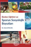 Beden Eğitimi ve Sporun Sosyolojik Boyutları