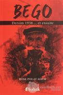 Bego - Dersim 1938 Et Ensuite