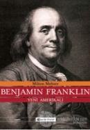 Benjamin Franklin Yeni Amerikalı (Ciltli)