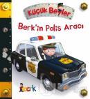 Berk'in Polis Aracı - Küçük Beyler (Ciltli)