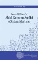 Bernard Williams'ın Ahlak Kavramı Analizi ve Sistem Eleştirisi
