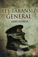Beş Tabansız General