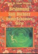 Besinnung Sufi Dichter Rumis Schönster Verse