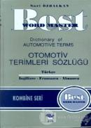Best Word Master Dictionary of Automotive Terms Otomotiv Terimleri Sözlüğü Türkçe - İngilizce - Fransızca - Almanca (Ciltli)