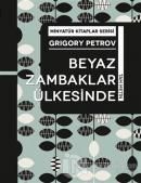 Beyaz Zambaklar Ülkesinde - Minyatür Kitaplar Serisi (Ciltli)