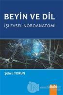 Beyin ve Dil İşlevsel Nöroanatomi