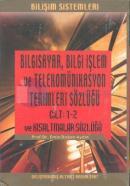 Bilgisayar Bilgi İşlem ve Telekomünikasyon Terimleri Sözlüğü (3 Cilt)