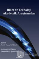 Bilim ve Teknoloji Akademik Araştırmalar