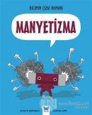 Bilimin Çizgi Romanı  - Manyetizma