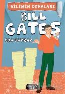 Bilimin Dehaları - Bill Gates