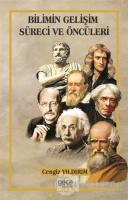 Bilimin Gelişim Süreci ve Öncüleri