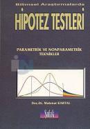 Bilimsel Araştırmalarda Hipotez Testleri Parametrik ve Nonparametrik Teknikler