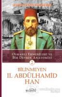 Bilinmeyen 2. Abdülhamid Han - 2