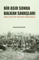 Bir Asır Sonra Balkan Savaşları