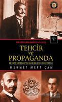 Bir Asırlık Kan Davası : Tehcir ve Propaganda (1915-2015)