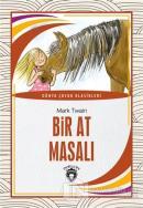 Bir At Masalı