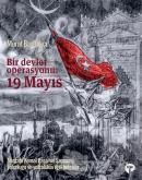 Bir Devlet Operasyonu: 19 Mayıs (Ciltli)