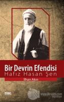 Bir Devrin Efendisi: Hafız Hasan Şen