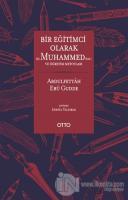 Bir Eğitimci Olarak Hz. Muhammed ve Öğretim Metotları