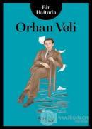 Bir Haftada Orhan Veli
