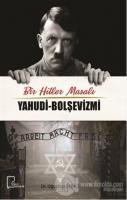 Bir Hitler Masalı Yahudi - Bolşevizmi
