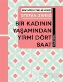 Bir Kadının Yaşamından Yirmi Dört Saat - Minyatür Kitaplar Serisi (Ciltli)