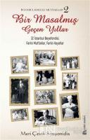 Bir Masalmış Geçen Yıllar - İstanbul Kokulu Mutfaklar 2