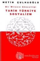 Bir Mirasın Güncelliği Tarih Türkiye Sosyalizm