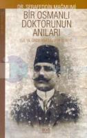 Bir Osmanlı Doktorunun Anıları