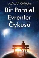 Bir Paralel Evrenler Öyküsü