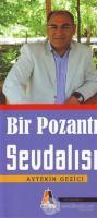 Bir Pozantı Sevdalısı: Mustafa Çay