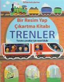 Bir Resim Yap Çıkartma Kitabı - Trenler