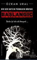 Bir Seri Katilin Psikolojik Dünyası - Başlangıç