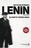 Bir Siyasi Biyografi Lenin