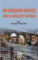 Bir Sürgünün Hikayesi Kırım ve İsmail Bey Gaspıralı