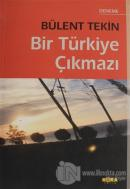 Bir Türkiye Çıkmazı