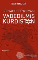 Bir Yahudi Ütopyası Vadedilmiş Kürdistan