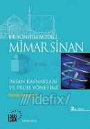 Bir Yönetim Modeli: Mimar Sinan