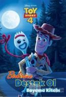 Birbirine Destek Ol Boyama Kitabı - Toy Story 4