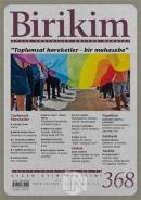 Birikim Aylık Sosyalist Kültür Dergisi Sayı: 368 Kasım 2019