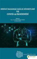 Birinci Basamak Sağlık Hizmetleri ve Covid-19 Pandemisi