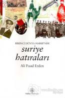 Birinci Dünya Harbi'nde Suriye Hatıraları