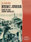 Birinci Juderia - İzmir'in Eski Yahudi Mahallesi