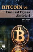 Bitcoin ve Finansal Piyasa Aktörleri