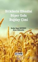 Bitkilerin Efendisi Süper Gıda Buğday Çimi