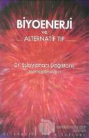 Biyoenerji ve Alternatif Tıp