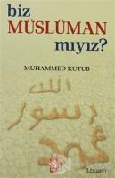 Biz Müslüman Mıyız?