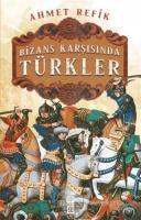 Bizans Karşınsında Türkler