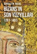 Bizans'ın Son Yüzyılları
