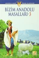 Bizim Anadolu Masalları - 3